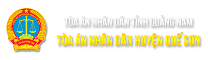 Trang thông tin điện tử Tòa án nhân dân huyện Quế Sơn